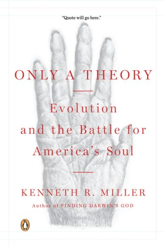 Only a Theory Evolution and the Battle for America's Soul  2009 edition cover