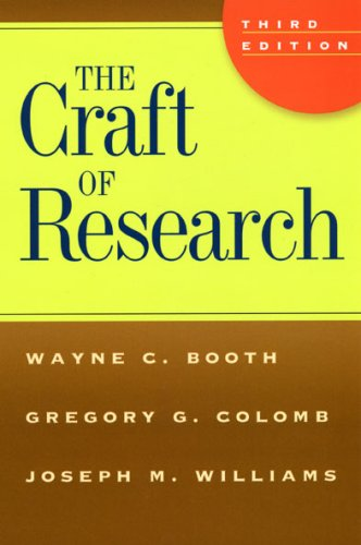 Craft of Research  3rd 2008 9780226065663 Front Cover