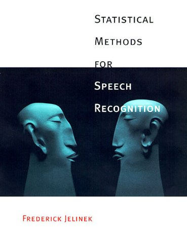 Statistical Methods for Speech Recognition   1998 edition cover