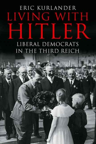 Living with Hitler Liberal Democrats in the Third Reich  2009 edition cover