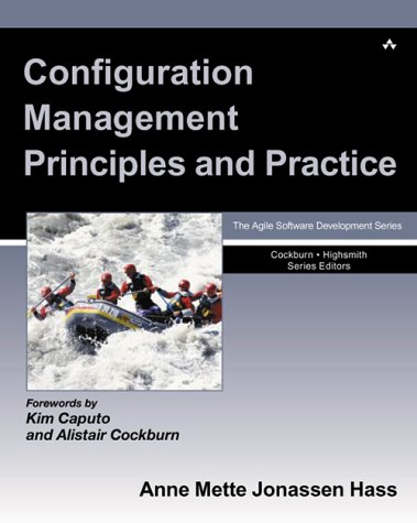 Configuration Management Principles and Practice   2003 9780321117663 Front Cover