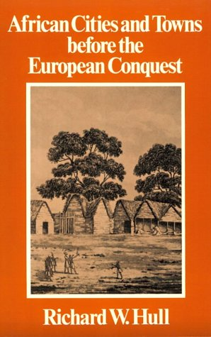 African Cities and Towns Before the European Conquest   1976 edition cover