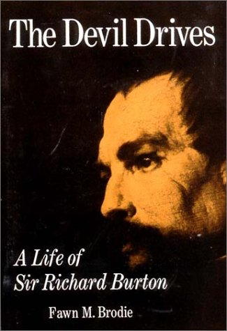 Devil Drives A Life of Sir Richard Burton  1984 (Reprint) edition cover