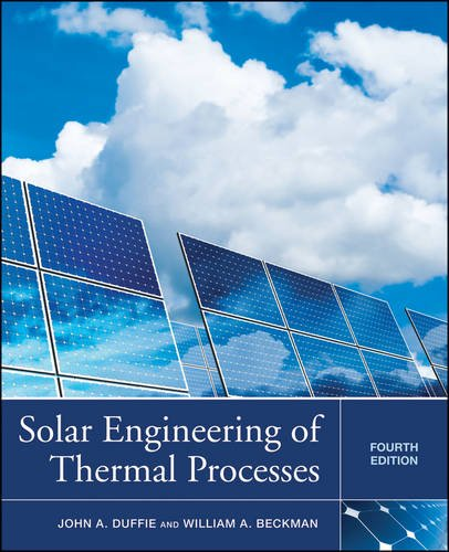 Solar Engineering of Thermal Processes  4th 2013 9780470873663 Front Cover
