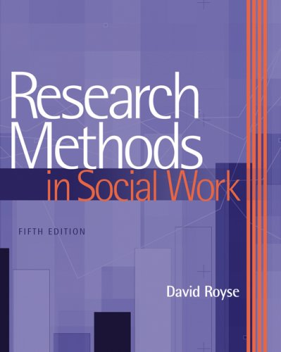 Research Methods in Social Work  5th 2008 (Revised) edition cover