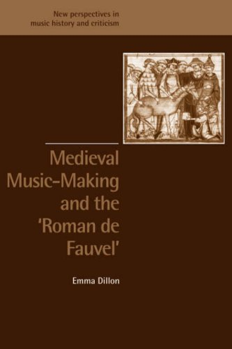 Medieval Music-Making and the Roman de Fauvel   2008 9780521890663 Front Cover