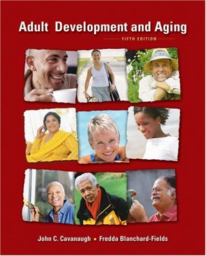 Adult Development and Aging  5th 2006 9780534520663 Front Cover