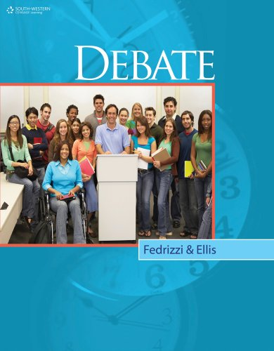 Debate, Student Edition   2011 (Student Manual, Study Guide, etc.) 9780538449663 Front Cover