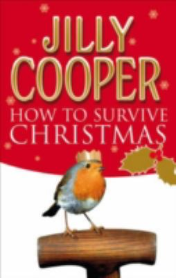 How to Survive Christmas  2007 9780552155663 Front Cover