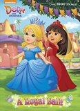Royal Ball! (Dora and Friends)  N/A 9780553497663 Front Cover