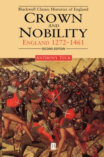 Crown and Nobility England 1272-1461 2nd 1999 (Revised) edition cover