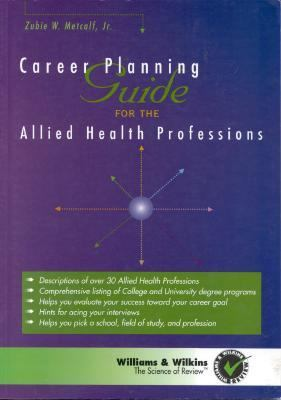 Career Planning Guide for the Allied Health Professions N/A 9780683301663 Front Cover