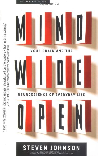 Mind Wide Open Your Brain and the Neuroscience of Everyday Life  2004 edition cover