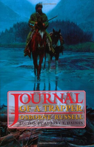 Journal of a Trapper  N/A edition cover