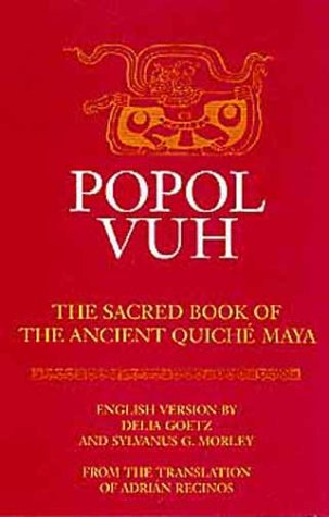 Popol Vuh The Sacred Book of the Ancient Quiche Maya Reprint  edition cover