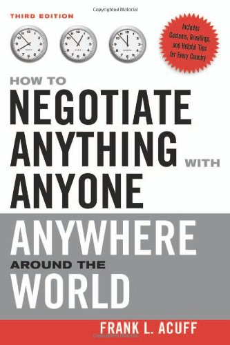 How to Negotiate Anything with Anyone Anywhere Around the World  3rd 2008 edition cover