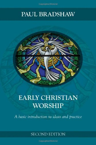 Early Christian Worship  2nd 2010 edition cover