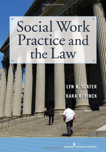 Social Work and the Law H/C Becoming a Collaborative and Critically Competent Practitioner  2012 edition cover