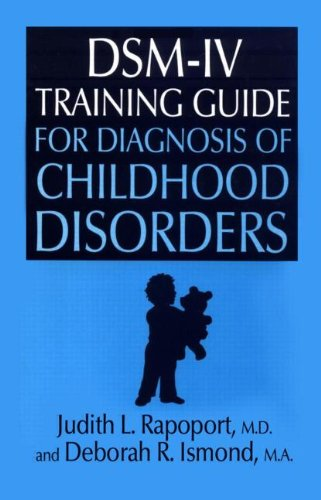DSM-IV Training Guide for Diagnosis of Childhood Disorders  2nd 1996 edition cover