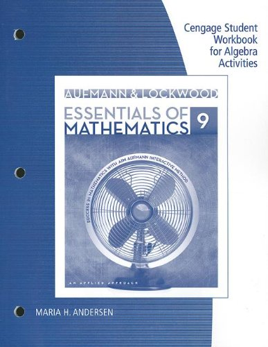 Essentials of Mathematics An Applied Approach 9th 2014 (Student Manual, Study Guide, etc.) 9781285094663 Front Cover