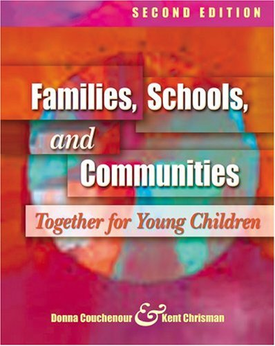 Families, Schools, and Communities Together for Young Children 2nd 2004 9781401827663 Front Cover