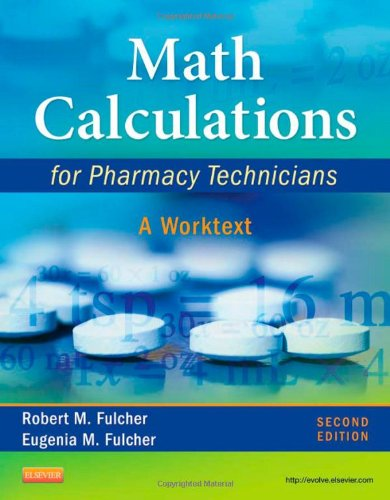 Math Calculations for Pharmacy Technicians A Worktext 2nd 2013 edition cover