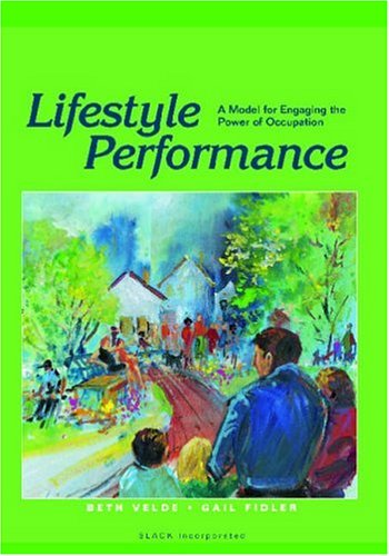 Lifestyle Performance A Model for Engaging the Power of Occupation  2002 edition cover