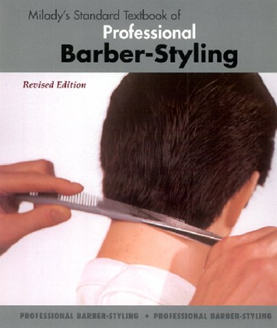 Milady's Standard Textbook of Professional Barber-Styling  3rd 1999 edition cover