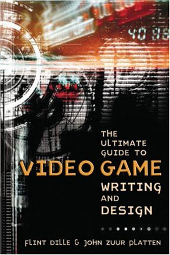Ultimate Guide to Video Game Writing and Design   2006 edition cover