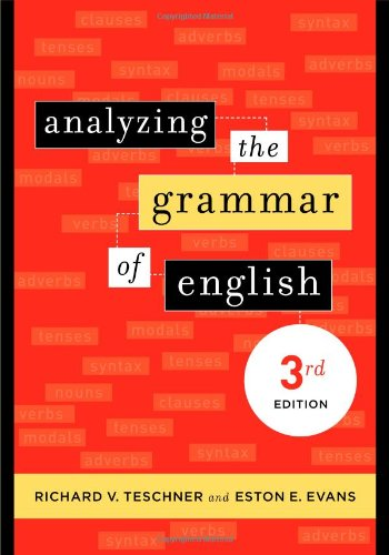 Analyzing the Grammar of English  3rd 2007 (Revised) edition cover