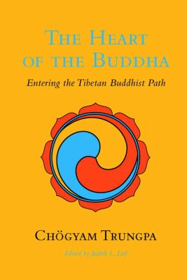 Heart of the Buddha Entering the Tibetan Buddhist Path  2010 edition cover