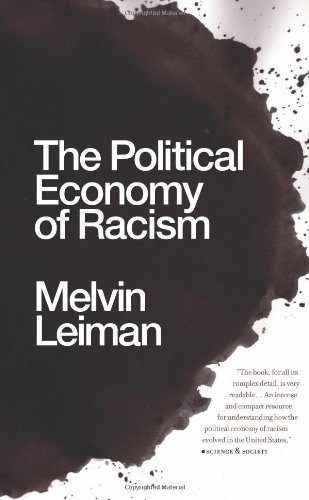 Political Economy of Racism  N/A edition cover