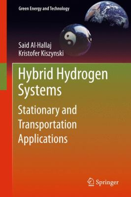 Hybrid Hydrogen Systems for Stationary and Transportation Applications   2011 9781846284663 Front Cover