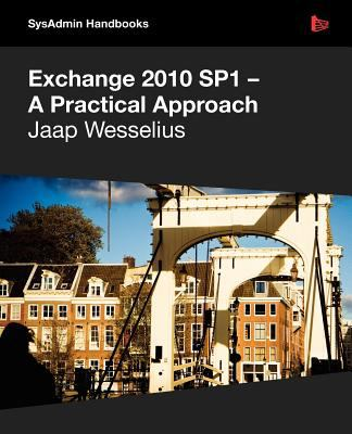Exchange 2010 SP1 - A Practical Approach  0 edition cover