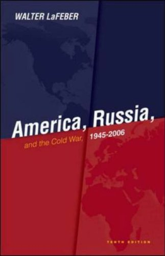 America, Russia, and the Cold War, 1945-2006  10th 2008 (Revised) edition cover
