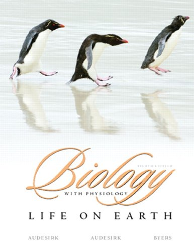 Biology Life on Earth with Physiology 8th 2008 (Revised) edition cover