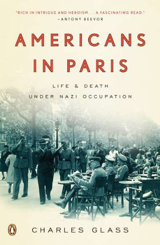 Americans in Paris Life and Death under Nazi Occupation N/A edition cover