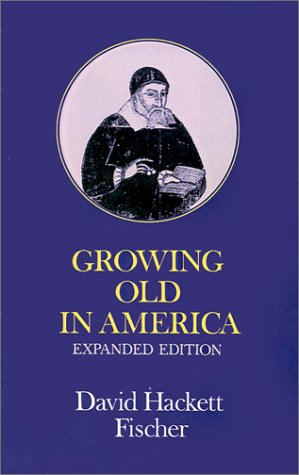 Growing Old in America The Bland-Lee Lectures Delivered at Clark University 2nd (Enlarged) edition cover