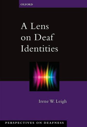 Lens on Deaf Identities   2009 9780195320664 Front Cover
