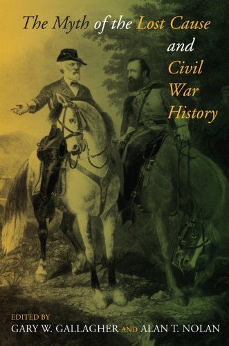 Myth of the Lost Cause and Civil War History   2010 edition cover