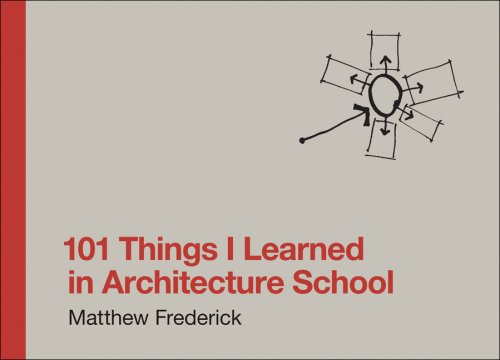 101 Things I Learned in Architecture School   2007 edition cover