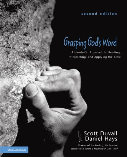 Grasping God's Word A Hands-On Approach to Reading, Interpreting, and Applying the Bible 2nd 2005 edition cover