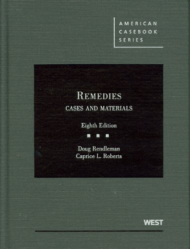 Remedies, Cases and Materials, 8th  8th 2011 (Revised) edition cover