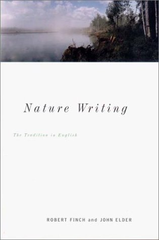 Nature Writing The Tradition in English 2nd 2002 9780393049664 Front Cover