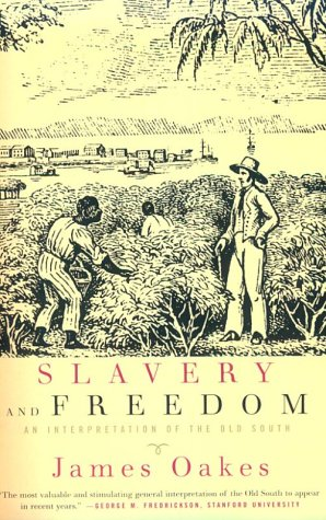 Slavery and Freedom An Interpretation of the Old South  1998 edition cover