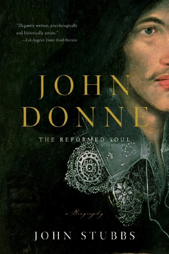 John Donne The Reformed Soul - A Biography N/A 9780393333664 Front Cover