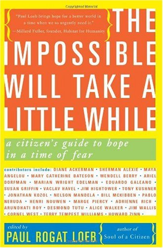 Impossible Will Take a Little While A Citizen's Guide to Hope in a Time of Fear  2004 edition cover