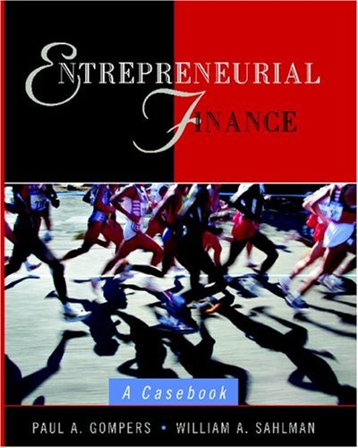 Entrepreneurial Finance A Casebook  2002 edition cover