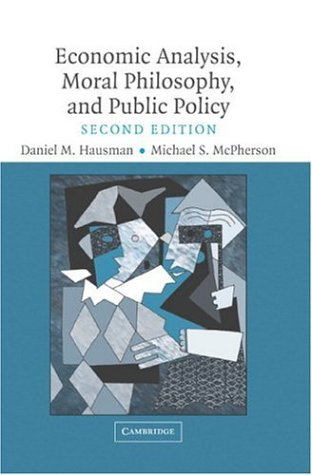Economic Analysis, Moral Philosophy and Public Policy  2nd 2006 (Revised) edition cover