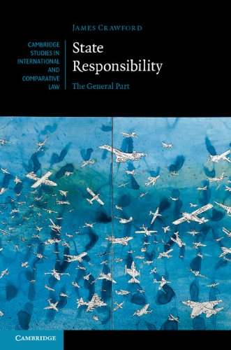 State Responsibility The General Part  2013 9780521822664 Front Cover